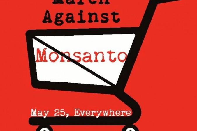 În 25 mai 2013, activişti din 400 de oraşe din jurul lumii se vor unit pentru Marşul Împotriva Monsanto, estimându-se o prezenţă de peste 2 milioane de participanţi.