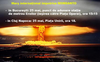 Anunţ cu protestele anti-Monsanto în România.