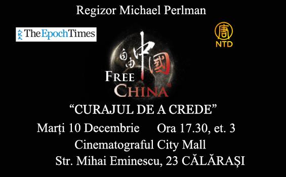 """Premieră pentru Călăraşi - proiecţia Filmului Free China: """"Curajul de a crede"""", 10 decembrie 2013"""