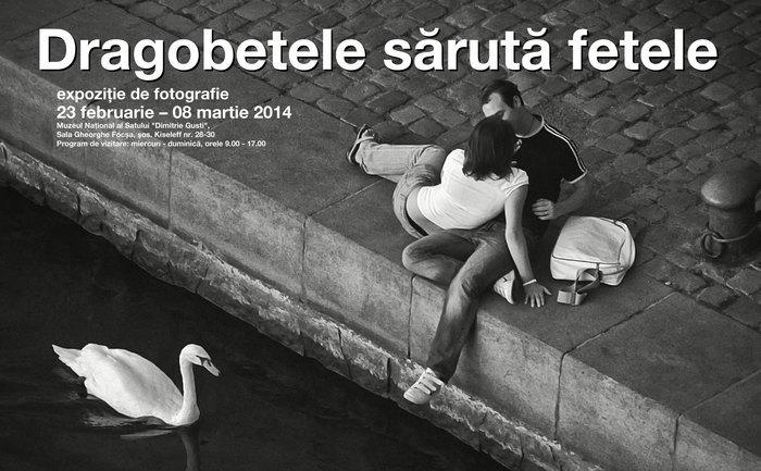 """Afişul expoziţiei de fotografie """"Dragobetele sărută fetele"""", Asociaţia Bucureştiul Meu Drag."""