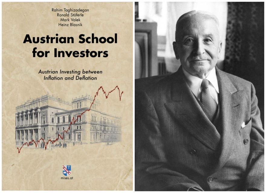"""Coperta volumului """"Şcoala austriacă pentru investitori"""", împreună cu fotografia celui mai ilustru reprezentant al său, Ludwig von Mises."""