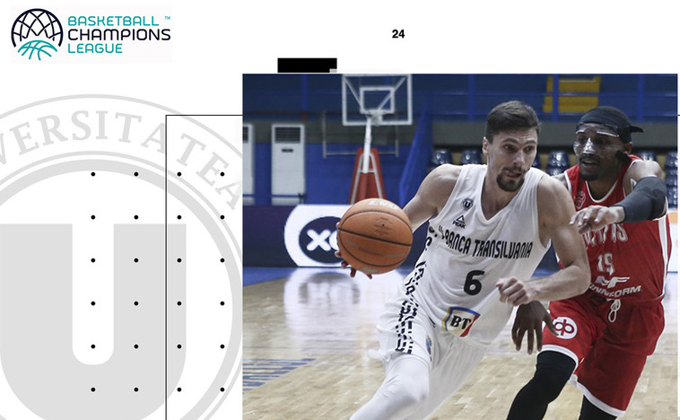 U-Banca Transilvania Cluj - Salon Vilpas 106-97 (30-17, 18-31, 22-23, 36-26), în preliminariile Ligii Campionilor la baschet masculin.